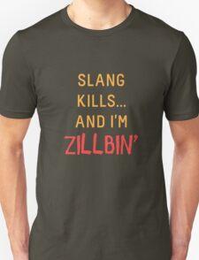 Slang Kills... orange/red T-Shirt