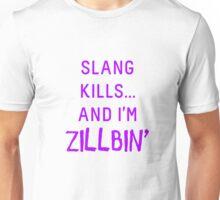 Slang Kills... (purple) Unisex T-Shirt