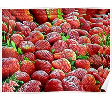 Red Ripe Strawberries! Poster