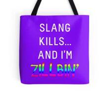 Slang Kills... (white/rainbow) Tote Bag