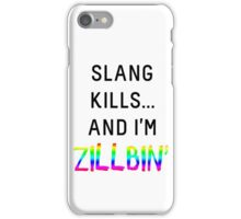 Slang Kills... (rainbow/black) iPhone Case/Skin