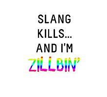 Slang Kills... (rainbow/black) Photographic Print