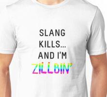 Slang Kills... (rainbow/black) Unisex T-Shirt
