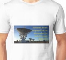 The Heavens shall declare the glory of His Name Unisex T-Shirt