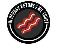 Greasy Ketones by Livitup