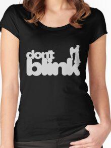 Don't Blink: Dark Version Women's Fitted Scoop T-Shirt