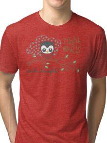 Night Owls Unite Tonight Tri-blend T-Shirt