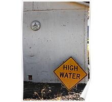High Water in the Desert Heat Poster