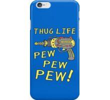Thug Life (Pew Pew Pew) iPhone Case/Skin
