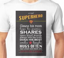 A real Superhero - family plaque  Unisex T-Shirt