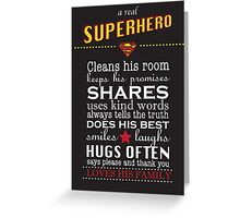 A real Superhero - family plaque  Greeting Card