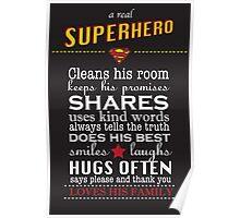 A real Superhero - family plaque  Poster