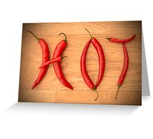 Fiery Red Cayenne Chilli Pepper Letters Spelling HOT Greeting Card