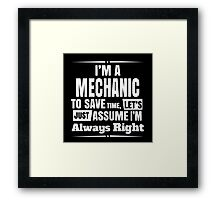 I'M A MECHANIC Framed Print