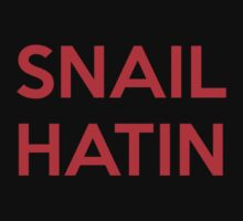 SNAIL HATIN (Red) by Greytel