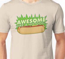 Awesome Like a Hot Dog Unisex T-Shirt