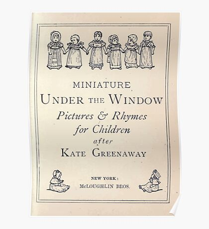 Miniature Under the Window Pictures & Rhymes for Children Kate Greenaway 1880 0005 Title Plate Poster