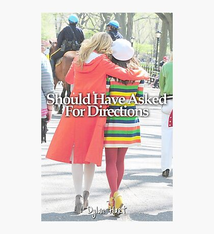 Faberry should have asked for directions Photographic Print