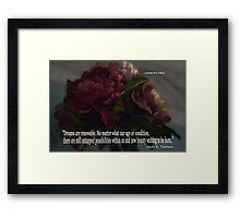 Dreams are Renewable Framed Print