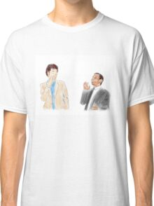 You're the Jean-Ralphio to my Tom Classic T-Shirt