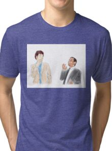 You're the Jean-Ralphio to my Tom Tri-blend T-Shirt