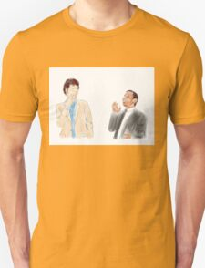 You're the Jean-Ralphio to my Tom Unisex T-Shirt
