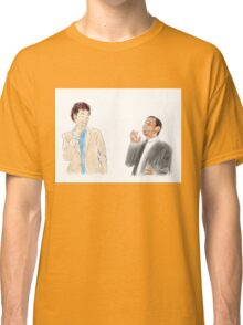 You're the Tom to my Jean-Ralphio Classic T-Shirt