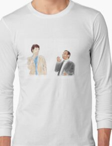 You're the Tom to my Jean-Ralphio Long Sleeve T-Shirt