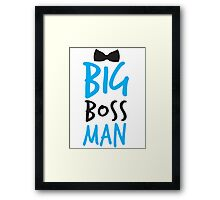 Big Boss Man with bow tie Framed Print
