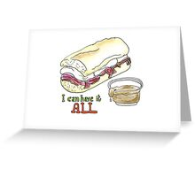 I can have it all! 30 Rock tribute Greeting Card