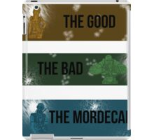 The Good, The Bad, The Mordecai. iPad Case/Skin