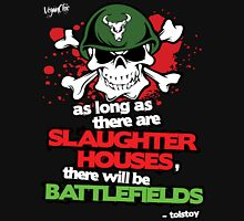 VeganChic ~ Slaughterhouses & Battlefields Unisex T-Shirt