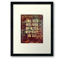 Beauty & Rage Framed Print