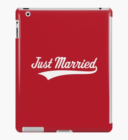 Just Married (Marriage / Wedding / White) iPad Case/Skin