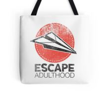 Escape Adulthood Tote Bag