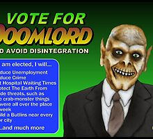 Vote For Doomlord by Malcolm Kirk