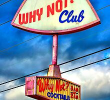 WHY NOT CLUB? by Robert Howington