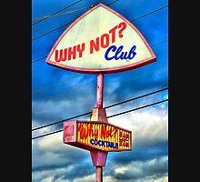 WHY NOT CLUB? T-Shirt Unisex T-Shirt