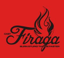 Firaga - Burn Stupid Things Faster by ikaszans