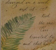 Robert Frost quote Road less traveled by Melissa Goza