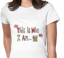 This is who I am...an artist or a crafter!  Womens Fitted T-Shirt