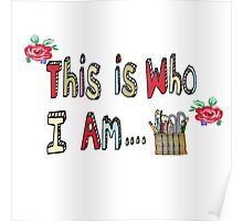 This is who I am...an artist or a crafter!  Poster