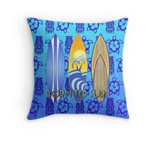 Born To Surf Tiki Throw Pillow