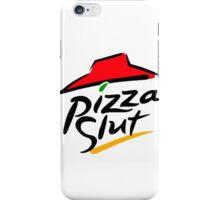 Pizza Slut iPhone Case/Skin