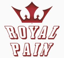 Being A Royal Pain by Vy Solomatenko