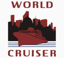 Being A World Cruiser by Vy Solomatenko