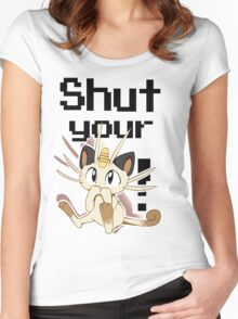 Shut Your Meowth! Women's Fitted Scoop T-Shirt