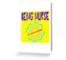 being nurse, i'm organic white Greeting Card