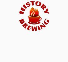 History Brewing Unisex T-Shirt