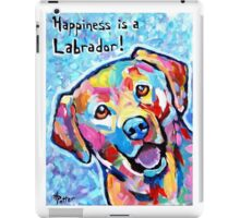 Happiness is a Labrador iPad Case/Skin